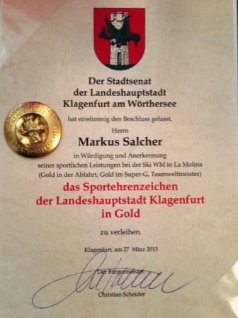 Ein würdiger Saisonsbschluss für den 3-fachen Staatsmeister und 3-fachen Weltmeister im Behindertenschisport Markus Salcher:  das Goldenen Sportehrenzeichen der Landeshauptstadt Klagenfurt.